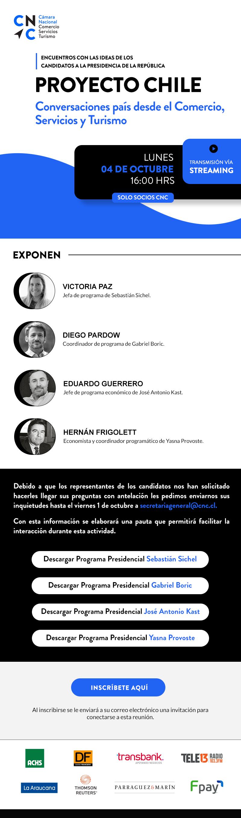 PROYECTO CHILE: Encuentros con las ideas de los Candidatos a la Presidencia de la República (Evento Privado)